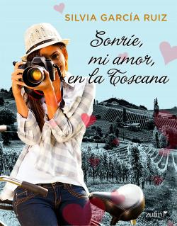 Sonríe, mi amor, en la Toscana
